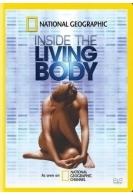 National Geographic: Внутри живого тела