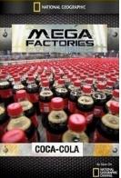 Мегазаводы: Кока-Кола