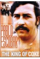 Пабло Эскобар: Кокаиновый король