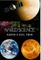 Венера - Зловещий близнец Земли