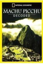 National Geographic. Разгадка Тайн Мачу-Пикчу
